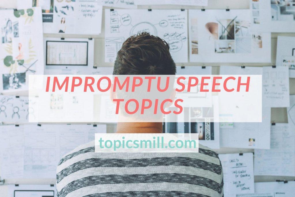 impromptu speech topics middle school
