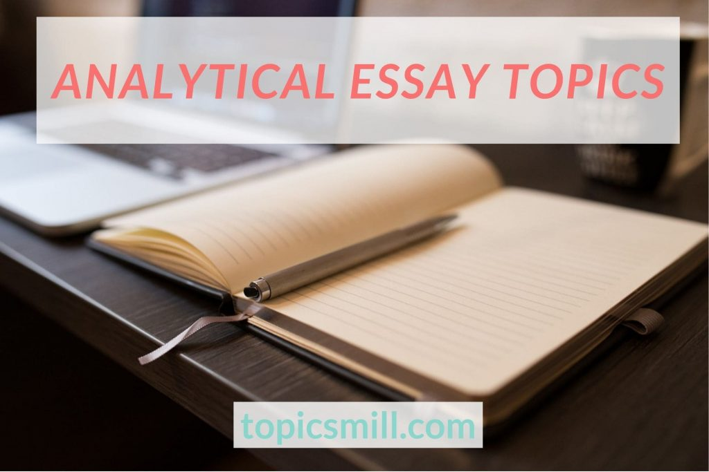 Analytical essay topics