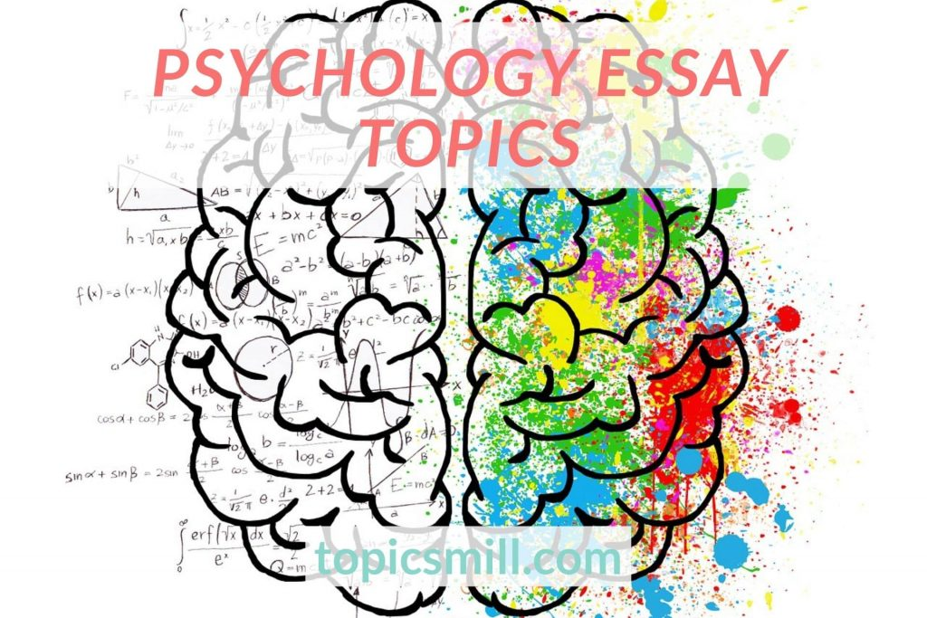 List of Psychology Essay Topics