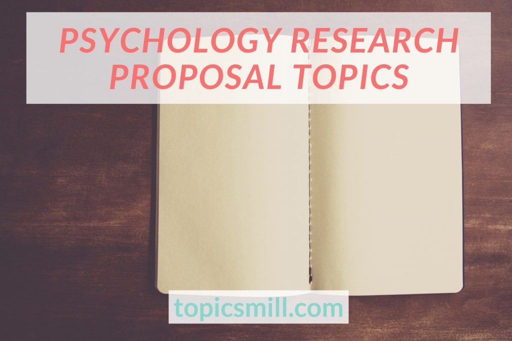 List of 80 Psychology Research Proposal Topics