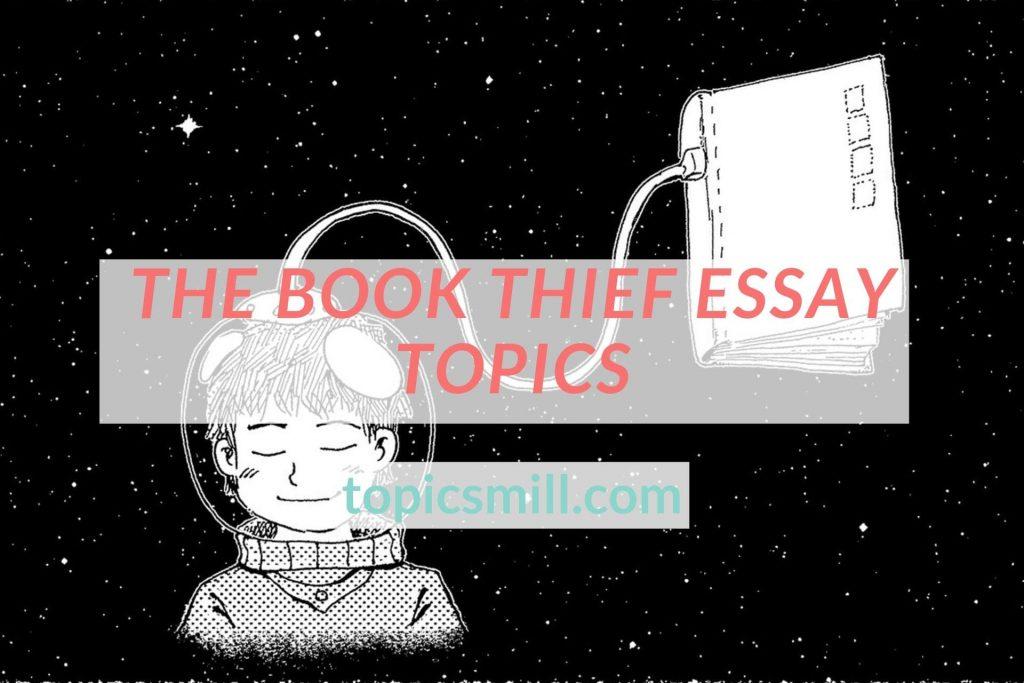 The Book Thief Essay Topics