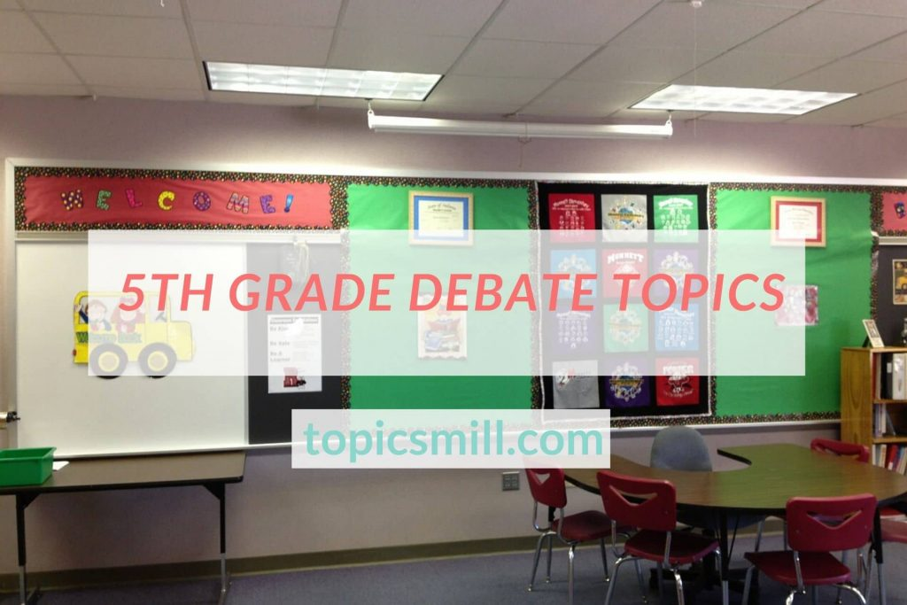 5Th Grade Debate Topics