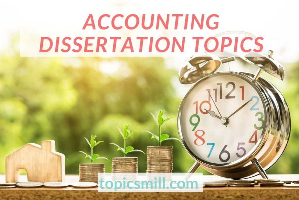 List of 84 Accounting Dissertation Topics