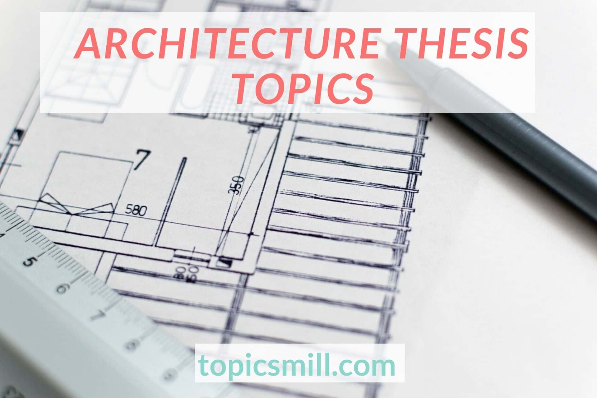 The Best Ideas Of Architecture Thesis Topics In A List - 2021