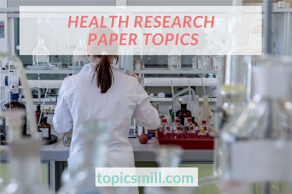 List of 40 Health Research Paper Topics
