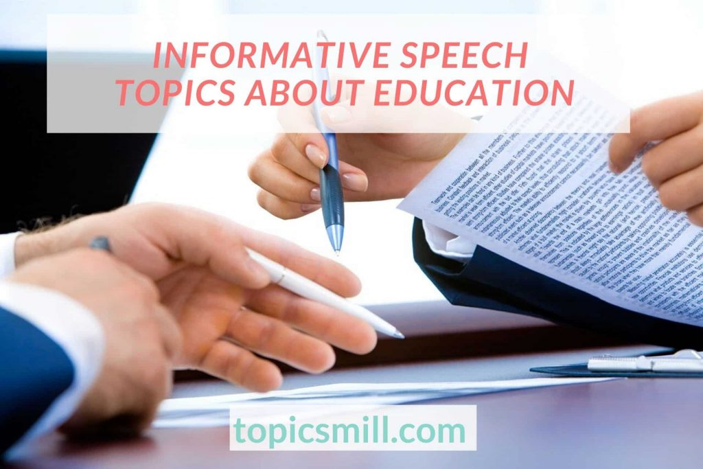 List of 149 Informative Speech Topics About Education