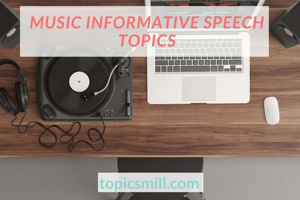 List of 30 Informative Speech Topics About Music