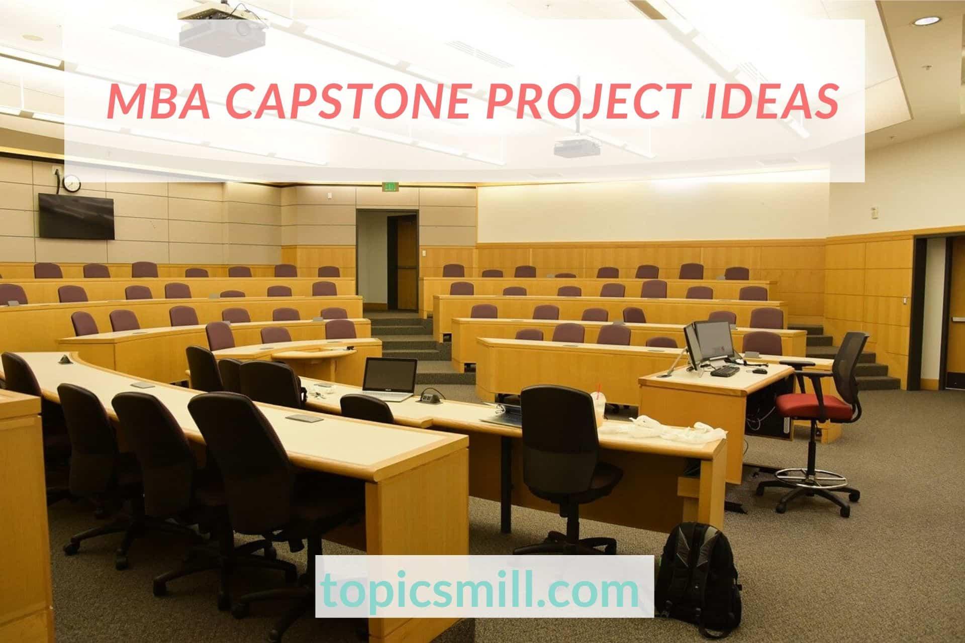 List of 80 MBA Capstone Project Ideas