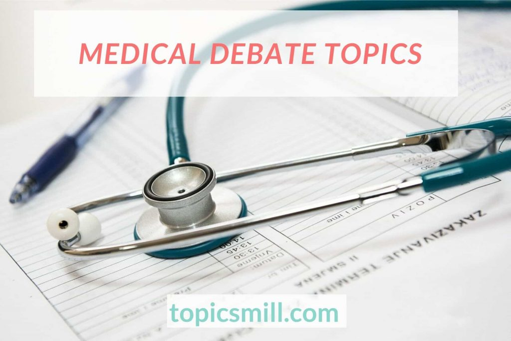 List of 92 Medical Debate Topics
