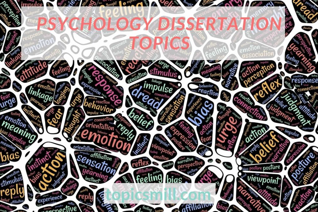 List of 117 Psychology Dissertation Topics