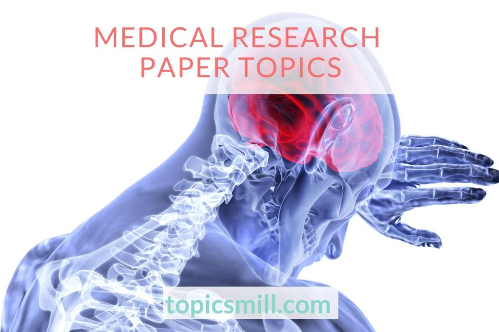 List of Medical Research Paper Topics