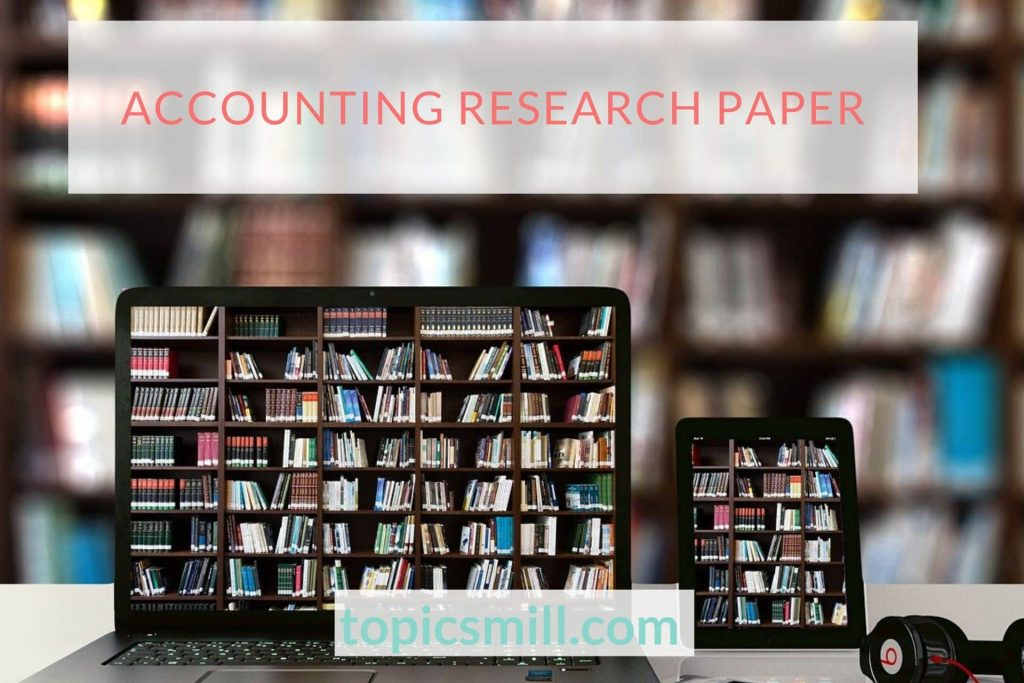 Accounting Paper Topics