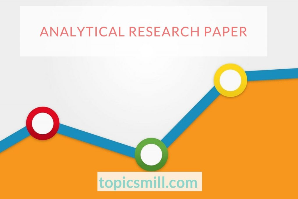 Analytical Paper Topics