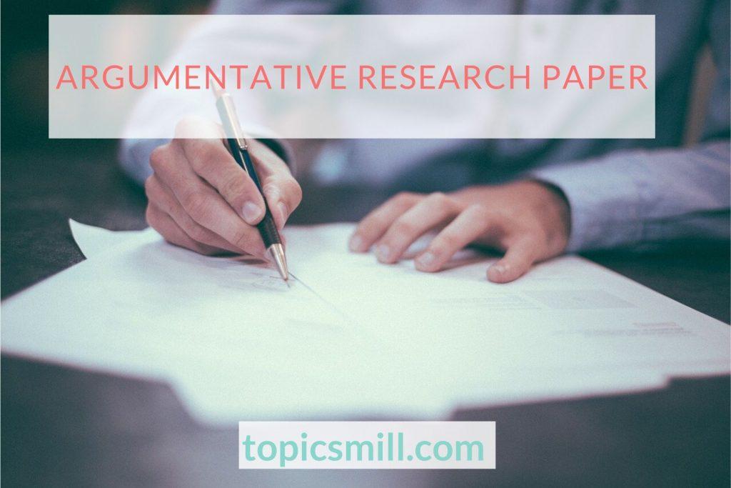 Argumentative Paper Topics