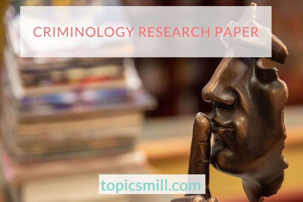 Criminology Paper Topics