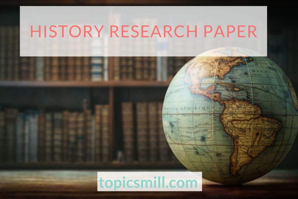 History Paper Topics
