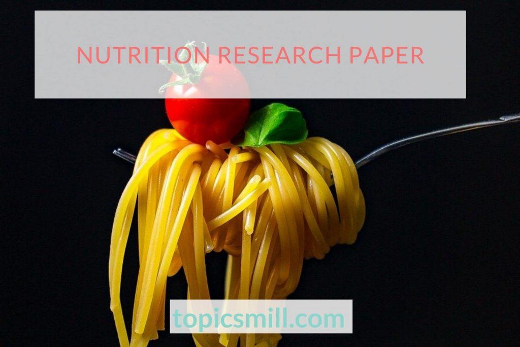 Nutrition Paper Topics