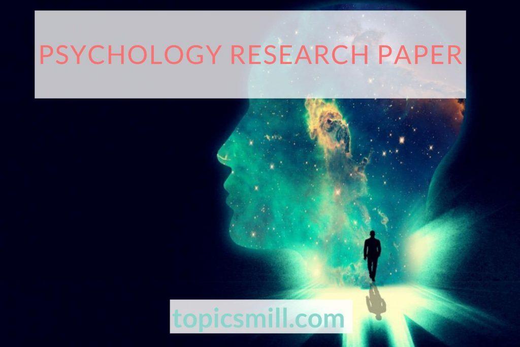 Psychology Paper Topics