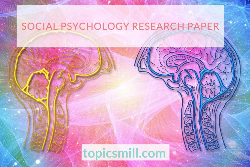 Social Psychology Paper Topics